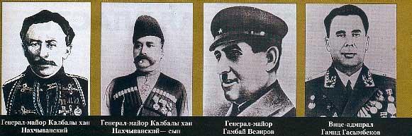 Azerbaijani Generals: Kalbali khan Naxcivanskii,his son, Gambay Vezirov and  Hamid Hamidbekov